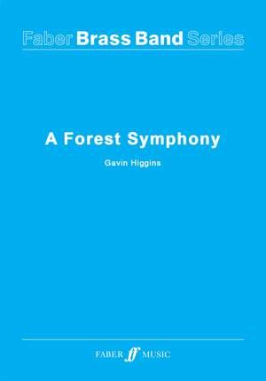 Higgins, Gavin: Forest Symphony, A (brass band sc&pts)