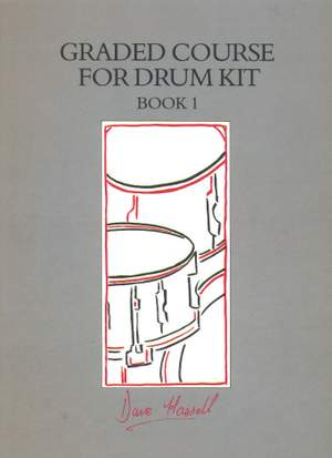 Dave Hassell: Graded Course for Drum Kit. Book 1