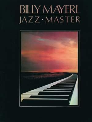 Billy Mayerl: Billy Mayerl: Jazz Master