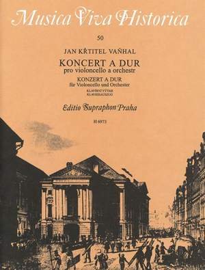 Vanhal, J: Concerto in A for Cello