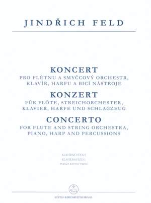 Feld, J: Concerto for Flute and String Orchestra, Piano, Harp and Percussion (1925)
