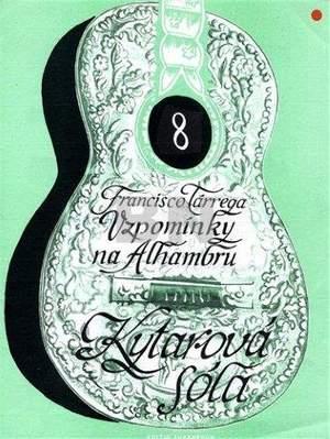 Tarrega, Francisco: Memories of Alhambra Guitar