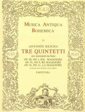 Rejcha, Antonín: Tre quintetti per stromenti da fiato Op. 88, No. 3, Op. 91, No. 9, 11