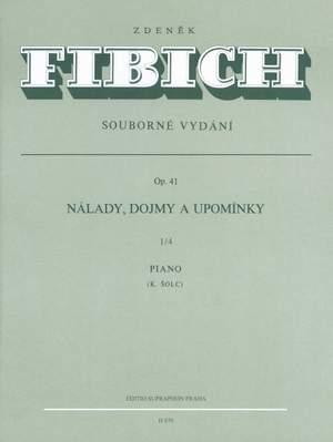 Fibich, Z: Moods, Impressions and Reminiscences, Op.41, Series 4 (Nos.126-171)