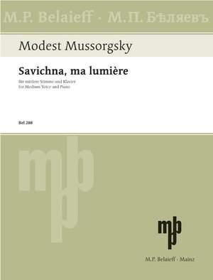 Moussorgsky, M: Savichna, ma lumière