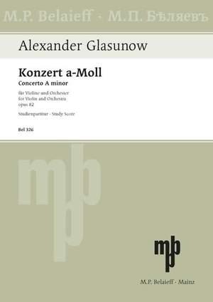 Glazunov, A: Violin Concerto A minor op. 82