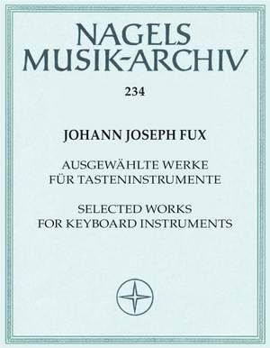 Fux, J: Selected Works for Keyboard Instruments (Urtext)