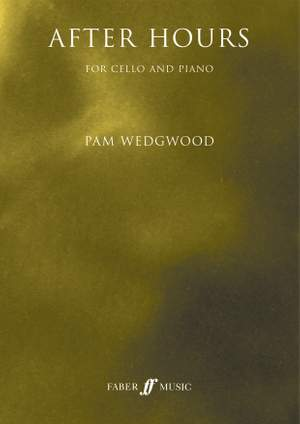 Wedgwood, Pam: After Hours (cello)