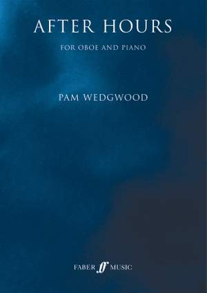 Wedgwood, Pam: After Hours (oboe)