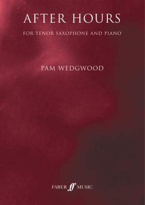 Wedgwood, Pam: After Hours (tenor saxophone)