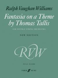 Ralph Vaughan Williams: Fantasia On A Theme By Thomas Tallis