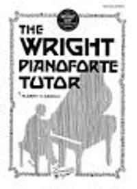 Albert Oswald: The Wright Pianoforte Tutor