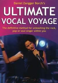 Borch, Daniel Zangger: Ultimate Vocal Voyage (book/CD)