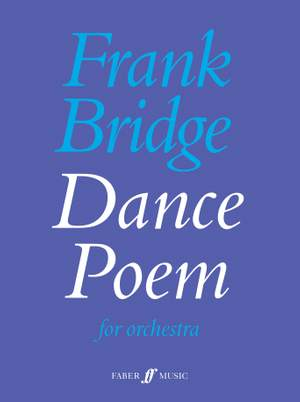Frank Bridge: Dance Poem