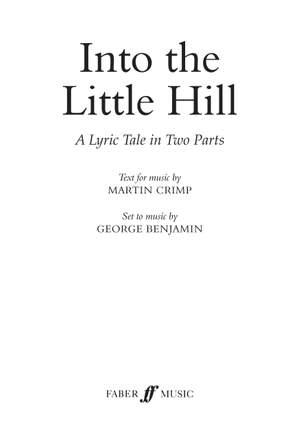 Benjamin, George: Into the Little Hill (libretto)