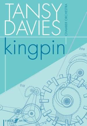Davies, Tansy: Kingpin (full score)