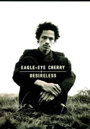 Cherry, Eagle-Eye: Desireless (GTAB)