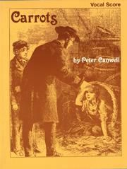 Canwell, Peter: Carrots (libretto)