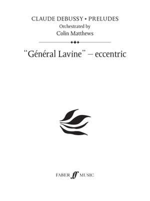 Debussy (orch. Colin Matthews): General Lavine - eccentric (Prelude 20)