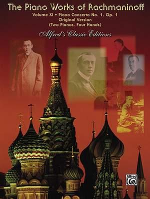 The Piano Works of Rachmaninoff, Volume XI: Piano Concerto No. 1