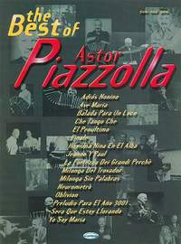 Astor Piazzolla: The Best Of Astor Piazzolla