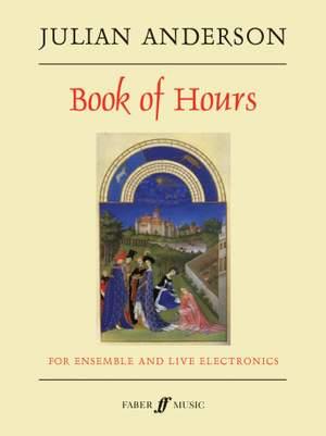 Anderson, Julian: Book of Hours (score)