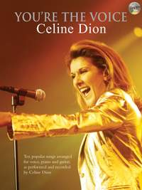 Céline Dion: You're The Voice Celine Dion