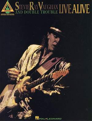 Stevie Ray Vaughan And Double Trouble: Live Alive - Guitar Recorded Versions