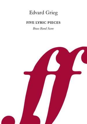 Grieg, Edvard: Five Lyric Pieces (brass band score)