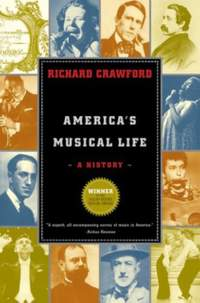 Crawford, R: America's Musical Life: A History
