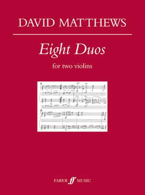 David Matthews: Eight Duos for two violins