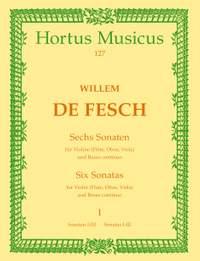 Fesch, W: Sonatas (6), Vol. 1: Nos. 1 - 3 (D maj, C min, E min)