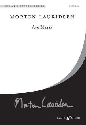 Lauridsen: Ave Maria. SATB unaccompanied