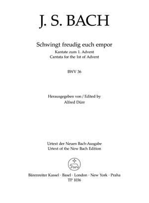 Bach J.S: Cantata No. 36: Schwinget freudig euch empor (BWV 36) (Urtext). (final version)
