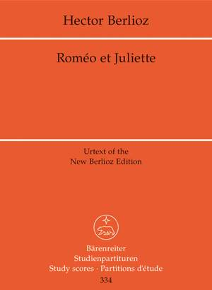 Berlioz, H: Romeo and Juliet, Op.17 (complete) (Holoman) (F) (Urtext) Product Image