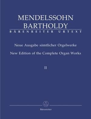 Mendelssohn, F: Organ Works, Vol. 2, 6 Sonatas, Op.65