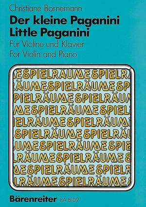 Bornemann, C: Little Paganini. Etudes for children