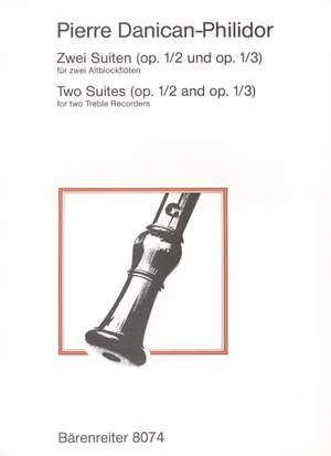 Danican-Philidor, P: Two Suites, Op.1/2 & 3