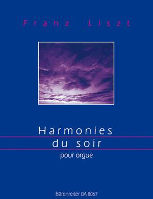 Liszt, F: Harmonies du Soir (arranged for organ in the style of Max Reger by Peterson)