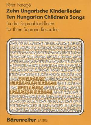 Farago, P: 10 Hungarian Children's Songs