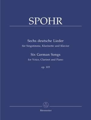 Spohr, L: German Songs (6), Op.103