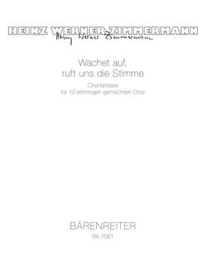 Zimmermann, H: Wachet auf, ruft uns die Stimme. Choral fantasy (1979) (G)