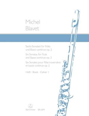 Blavet, M: Sonatas, Op.2, Vol. 1 (G maj, D min, E min) Product Image
