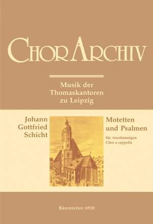 Schicht, J: Motets and Psalms. Musik der Thomaskantoren zu Leipzig (G)