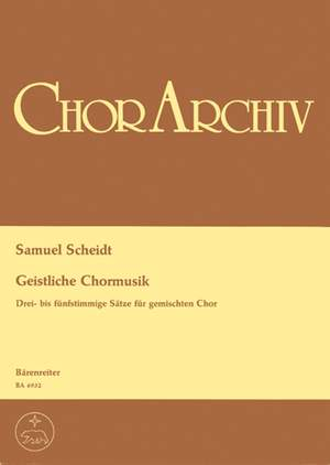 Scheidt, S: Sacred Choral Music. 12 Choral Movements for Mixed Chorus (G)