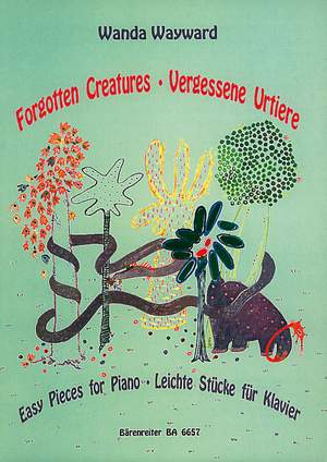 Wayward, W: Forgotten Creatures (24) Easy Pieces for Piano