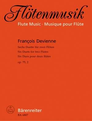Devienne, F: Duets (6), Op.75/2 (F maj, G maj, D min, G maj, B-flat, G min)