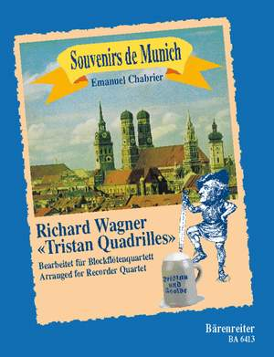Chabrier, E: Souvenir de Munich. Quadrilles after Richard Wagner's Tristan Product Image