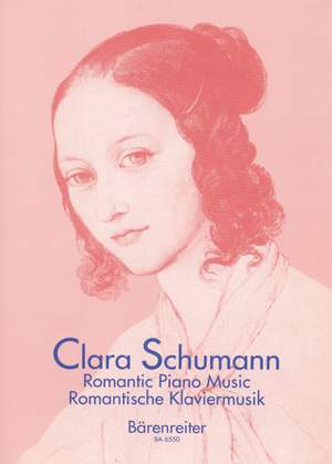 Schumann, Clara: Romantic Piano Music, Volume 1