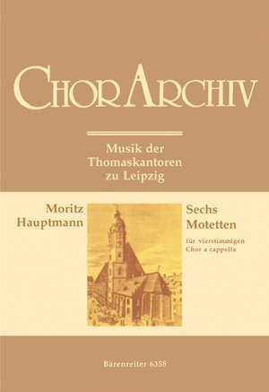 Hauptmann, M: Motets (6)